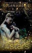 Defy the Stars, Tome 3 : In Defiance of the Stars