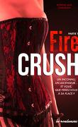 Fire Crush, Tome 1