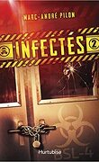 Infectés, Tome 2