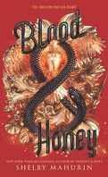 Serpent and Dove, Tome 2 : Blood and Honey