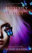 The Sanguine Crown, Tome 2 : Butterfly Effect