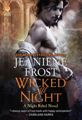 Couverture du livre : Night Rebel, Tome 3 : Wicked all night