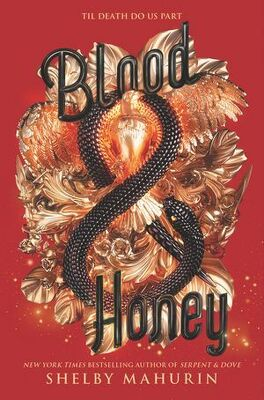 Couverture du livre : Serpent and Dove, Tome 2 : Blood and Honey