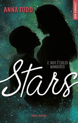 Couverture du livre : Stars, Tome 2 : Nos étoiles manquées
