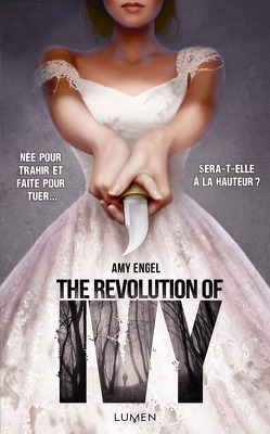 Couverture de The Book of Ivy, Tome 2 : The Revolution of Ivy