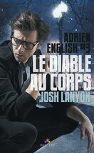 Adrien English, Tome 3 : Le diable au corps