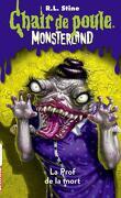 Chair de poule, Monsterland, Tome 6 : La Prof de la mort