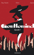 Gentlemind, Épisode 1
