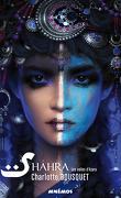Shâhra, Tome 2 : Les Voiles d'Azara