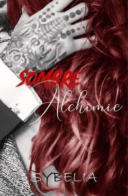 Couverture du livre : Sombre Alchimie