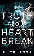 The Truth about Heartbreak