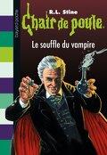 Chair de poule, Tome 39 : Le Souffle du vampire