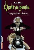 Chair de poule, Tome 3 : Dangereuses photos