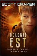 Colonie Est