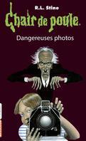 Chair de poule, Tome 3 : Dangereuses photos
