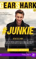 GearShark, Tome 1 : #Junkie