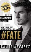 GearShark, Tome 6 : #Fate