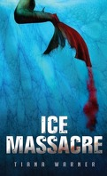 Mermaids of Eriana Kwai, Tome 1 : Ice Massacre