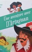 Une aventure avec D'Artagnan