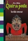 Chair de poule, tome 49 : Terrible internat