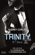Trinity, Tome 3 : Soul