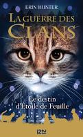 La Guerre des Clans, HS n°3 :Le Destin d'Étoile de Feuille