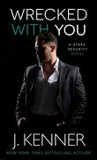 Stark Sécurité, Tome 4 : Wrecked With You