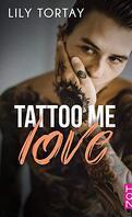 Tattoo Me Love