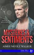 Teinté de mystères, Tome 1 : Mystères & Sentiments