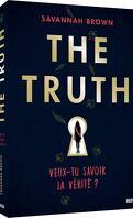 The Truth : Veux-tu savoir la vérité ?