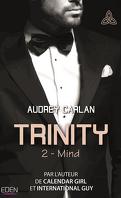 Trinity, Tome 2 : Mind