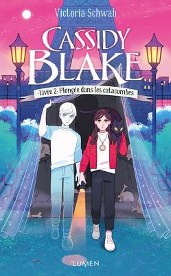 Couverture de Cassidy Blake, Tome 2 : Plongée dans les catacombes