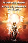 Sous la lumière d'Hélios