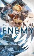 Enemy, Tome 1: Le jour où...