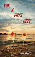 For a first Kiss