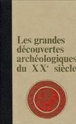 Les Grandes découvertes archéologiques du XXe siècle