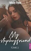 My Stepboyfriend, Tome 2 : Emancipation