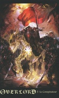 Overlord, Tome 5 : Le Conspirateur
