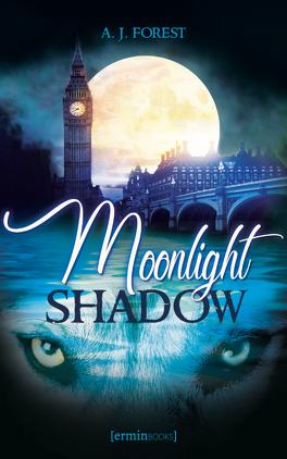 Couverture du livre : Moonlight shadow