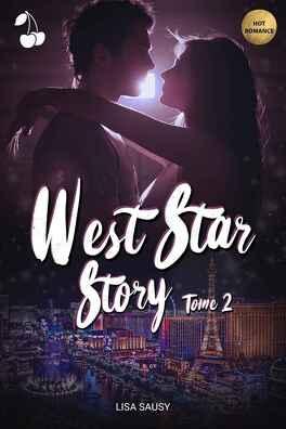 Couverture du livre : West Star Story, Tome 2