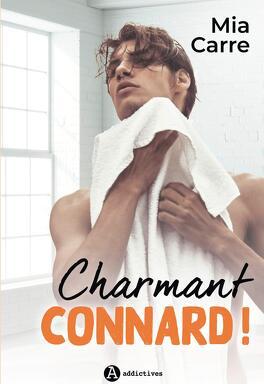 Couverture du livre : Charmant connard !