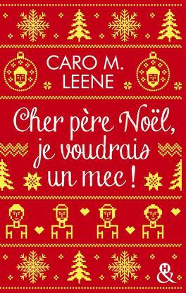 Couverture du livre : Cher Père Noël, je voudrais un mec !