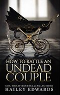 Guide pour nécromancien en herbe, Tome 9 : How to Rattle an Undead Couple