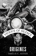 Vicious Of Silence, Tome 0 : Origines