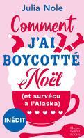 Comment j'ai boycotté Noël (et survécu à l'Alaska)