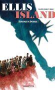 Ellis Island - Tome 1, Bienvenue en Amérique !