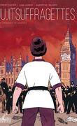 Jujitsuffragettes - Les Amazones de Londres