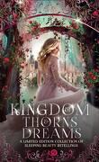 Kingdom of Thorns & Dreams