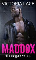Renegades, Tome 4 : Maddox