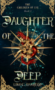 The Children of Lyr, Tome 1 : Daughter of the Deep
